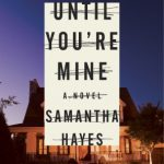 until you're mine samantha hayes