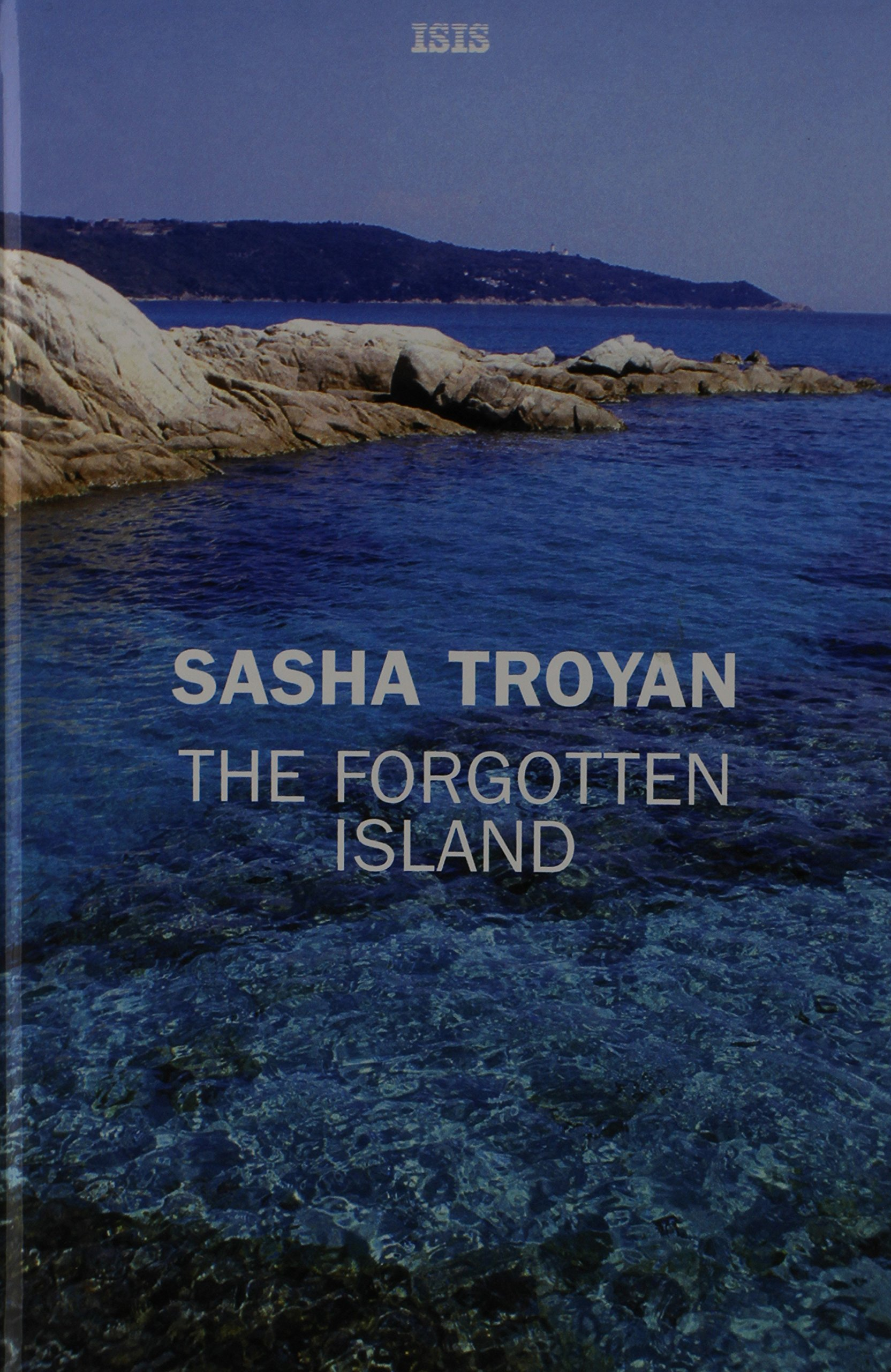 The Forgotten Island by Sasha Troyan