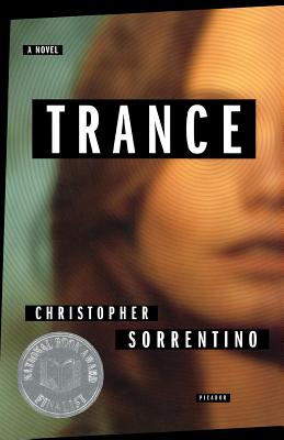 Trance by Christopher Sorrentino