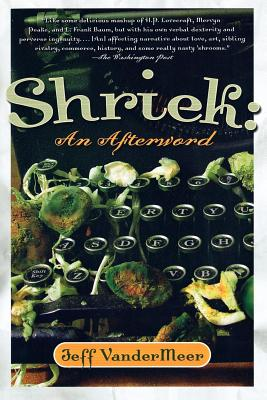 Shriek by Jeff VanderMeer