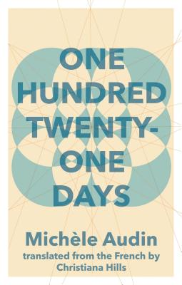 One Hundred Twenty-One Days by Michele Audin
