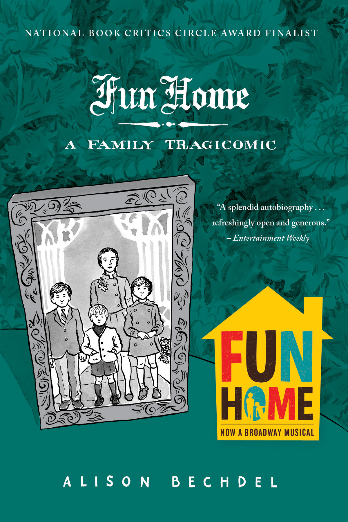 Fun Home: A Family Tragicomic by Alison Bechdel