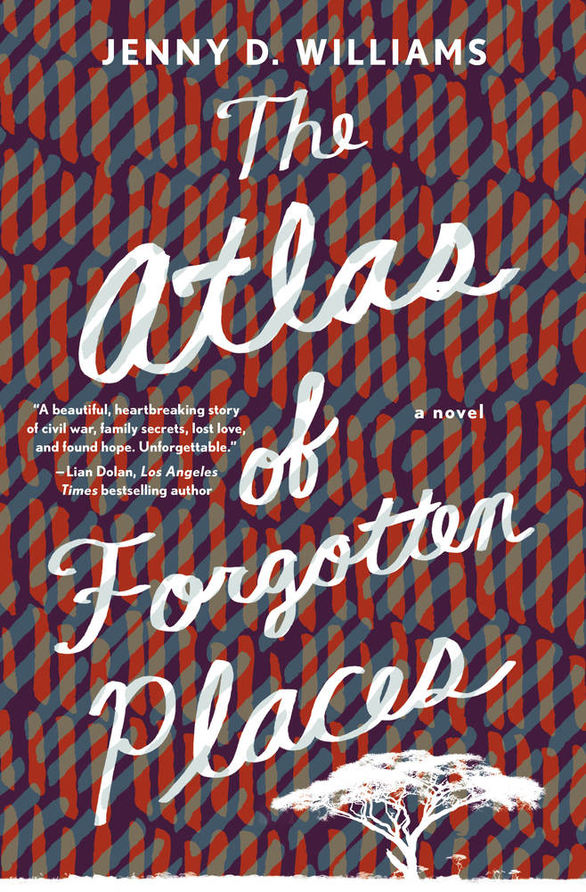 The Atlas of Forgotten Places by Jenny D. Williams