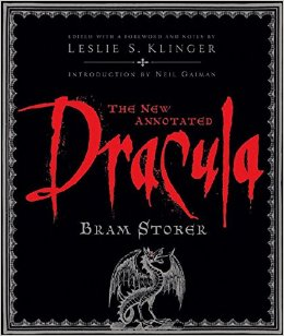 The New Annotated Dracula by Bram Stoker and Leslie S. Klinger